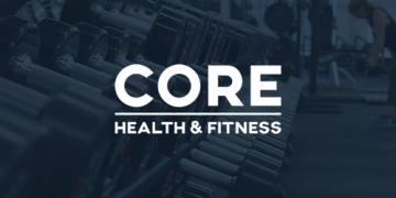 Core Health & Fitness Case Study